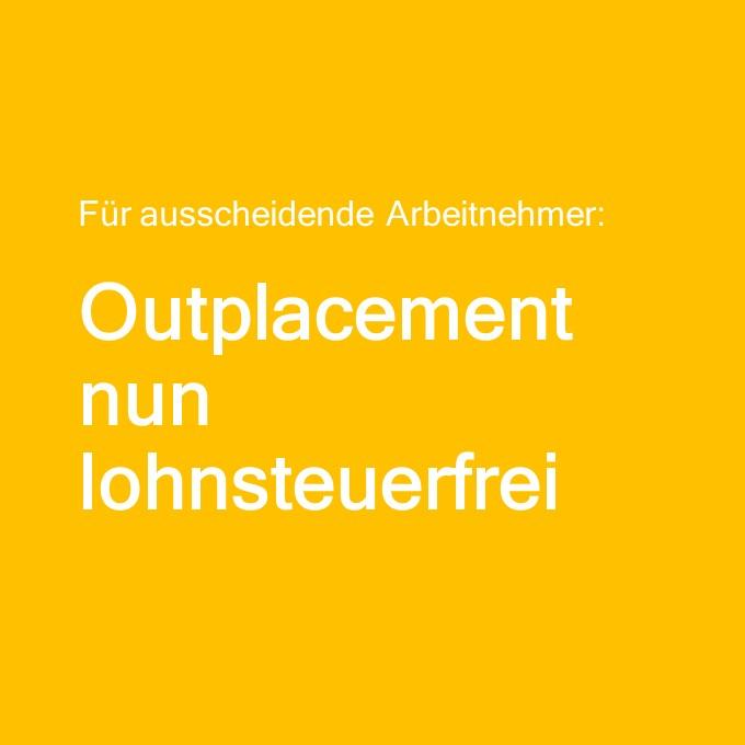 Outplacement Beratung lohnsteuerfrei